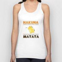 hakuna Tank Tops featuring Hakuna Matata by Raven Ngo