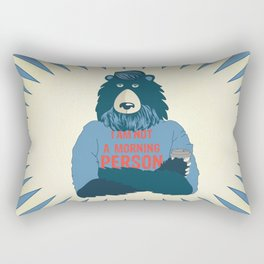 I am not a morning person Rectangular Pillow