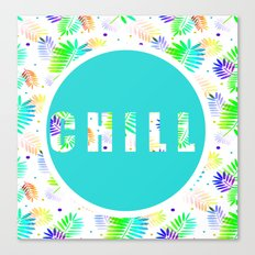 Take Time To Chill Canvas Print