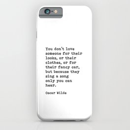 They Sing A Song Only You Can Hear, Oscar Wilde Motivational Quote iPhone Case