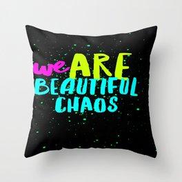 Beautiful Chaos Throw Pillow
