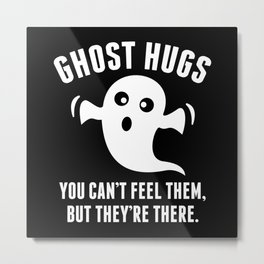 Ghost Hugs Metal Print