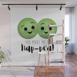 You Make Me So Hap-pea! Wall Mural