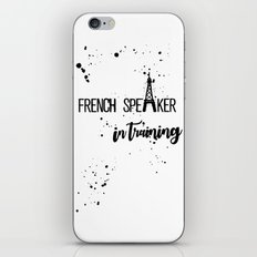 French Speaker In Training iPhone & iPod Skin