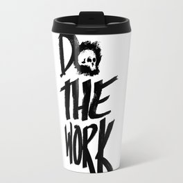 Do the Work Travel Mug