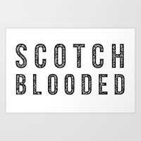 Scotch Blooded Art Print
