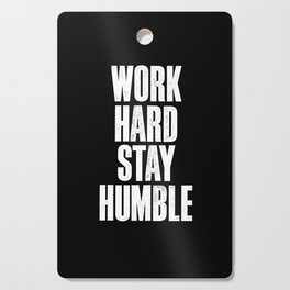 Work Hard Stay Humble Black and White Letterpress Poster Office Decor Tee Shirt Cutting Board