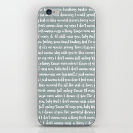I Don't Want To Miss A Thing Lyrics iPhone Skin