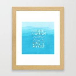 PJO - Live it myself Framed Art Print