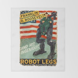Franklin D. Roosevelt and his Amazing Robot Legs.... Throw Blanket