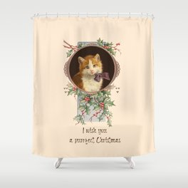 PURRFECT CHRISTMAS greeting card Shower Curtain
