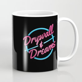 Drywall & Dreams Coffee Mug