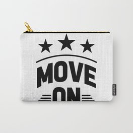 Move on Carry-All Pouch