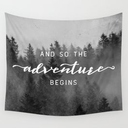 And So The Adventure Begins III Wall Tapestry