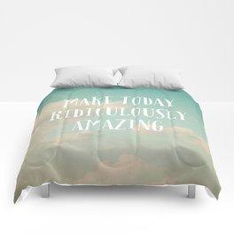 Make Today Comforters