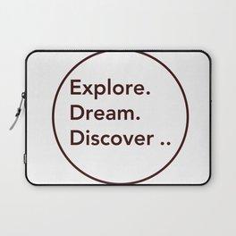 Explore. Dream. Discover .. Laptop Sleeve