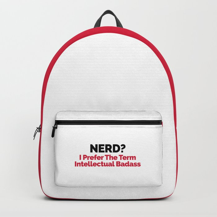 Nerd? Funny Quote Backpack