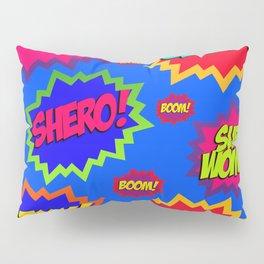 SUPERWOMAN! Pillow Sham