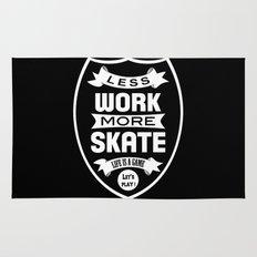 Less work more skate Rug