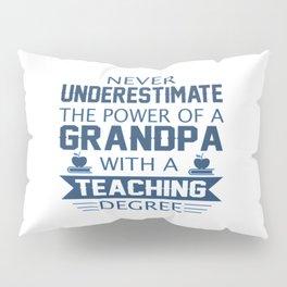 Grandpa Teacher Pillow Sham