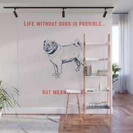 Pug - I love my dog Wall Mural