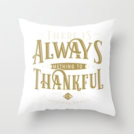 New York Thankful Always Something Vintage Gift Throw Pillow