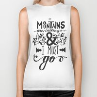 the mountains are calling Biker Tanks featuring mountains are calling by atrasi // design & illustration