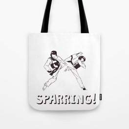 The Fighter's Sparring Tshirt Design THIS SPARRING Tote Bag