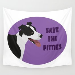 Save The Pitties Wall Tapestry