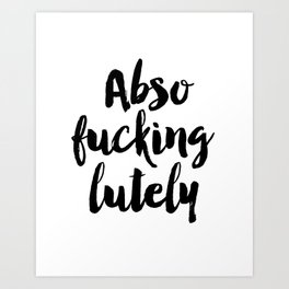 "Fashion Quote ""Abso Fucking Lutely"" Fashion Print Fashionista Girl Bathroom Decor Sex And City Quote Art Print"