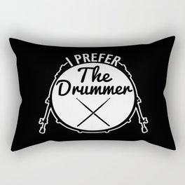 I Prefer The Drummer | Music Bands Rectangular Pillow