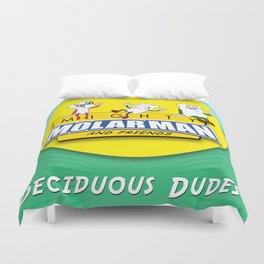 Deciduous Dudes Duvet Cover