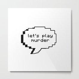 Let's Play Murder - Sherlock Metal Print