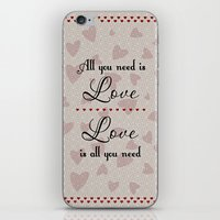 all you need is love iPhone & iPod Skins featuring All You Need Is Love by LLL Creations