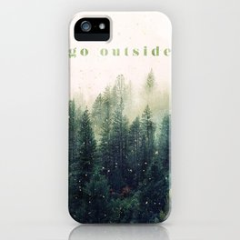 go outside iPhone Case