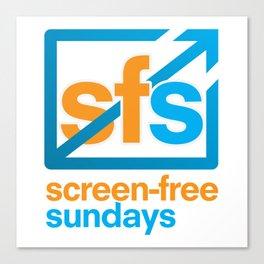 Screen Free Sundays Canvas Print