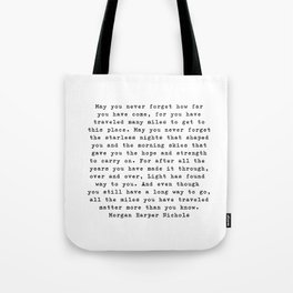 Typewriter Style Quote ((Morgan Harper Nichols)) Tote Bag