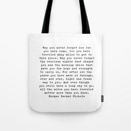 Typewriter Style Quote ((Morgan Harper Nichols)) Tote Bag
