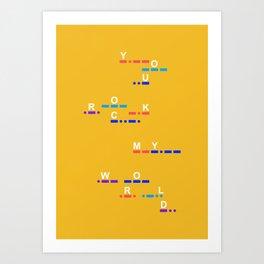 You rock my world (Morse Edition) Art Print