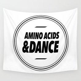 Amino Acid & Dance Wall Tapestry