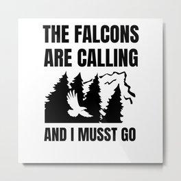Falconry Gift   Falcon Lover Falconer Game Hawking Metal Print