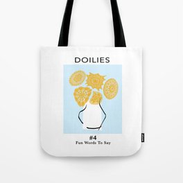 Fun Words to Say - Doilies Tote Bag