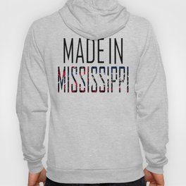 Made In Mississippi Hoody