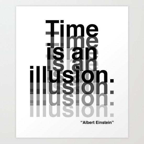 Illusion (Albert Einstein)  Art Print