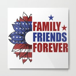 Family Friends Forever Metal Print
