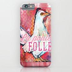 La Poule Folle (The Mad Hen) iPhone 6s Slim Case