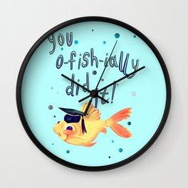 You Ofishially Did It Wall Clock