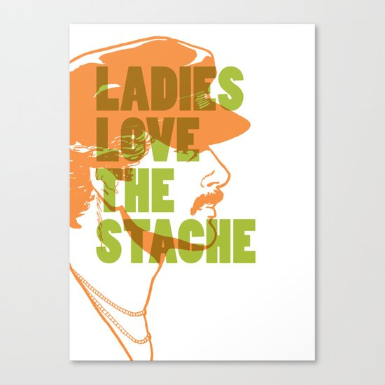 Ladies Love the Mustache Canvas Print