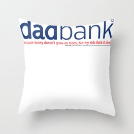 Dad Bank Funny Father Money Gift Throw Pillow