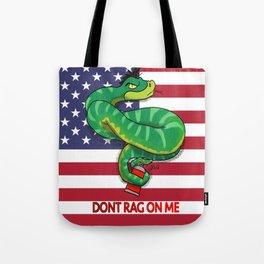 Dont RAG On Me Tote Bag